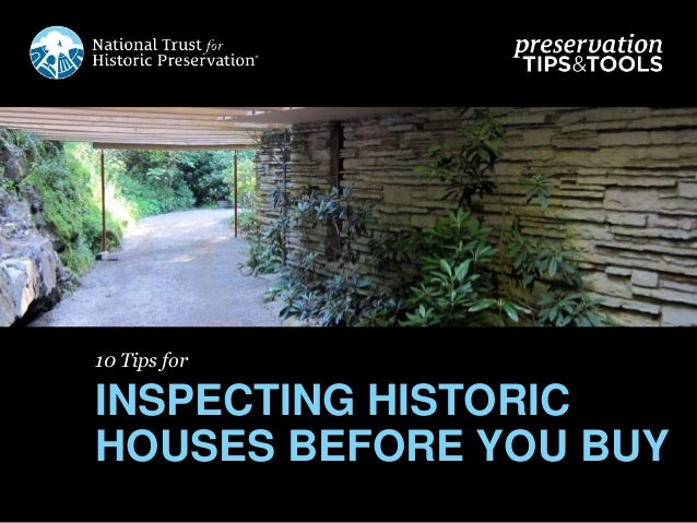 10 Tips for INSPECTING HISTORIC HOUSES BEFORE YOU BUY