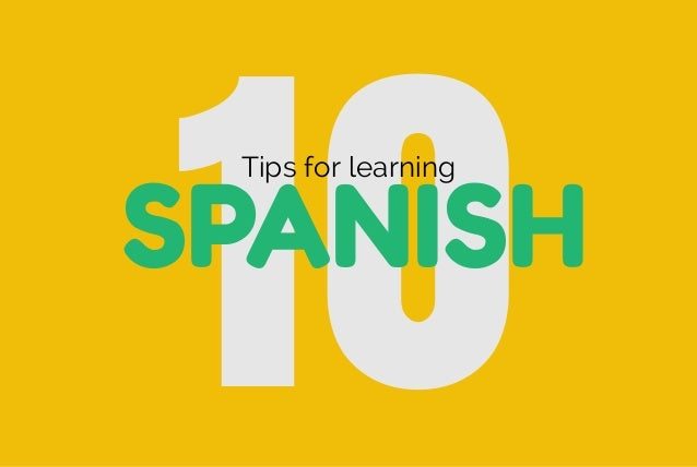 10SPANISH Tips for learning