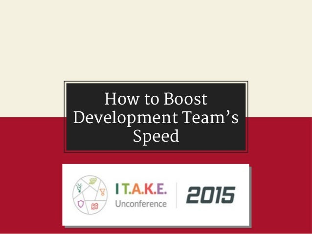 How to Boost Development Team's Speed