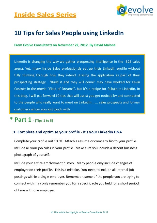 Inside Sales Series  10 Tips for Sales People using LinkedIn  From Evolve Consultants on November 22, 2012. By David Malon...