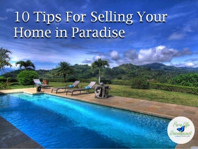 10 Tips For Selling Your Home in Paradise
