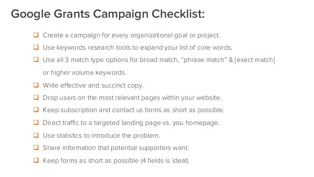 q Create a campaign for every organizational goal or project. q Use keywords research tools to expand your list of cor...