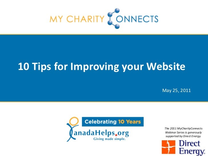 10 Tips for Improving your Website                             May 25, 2011                             The 2011 MyCharity...