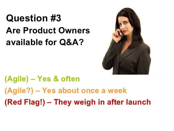 Question #3 Are Product Owners