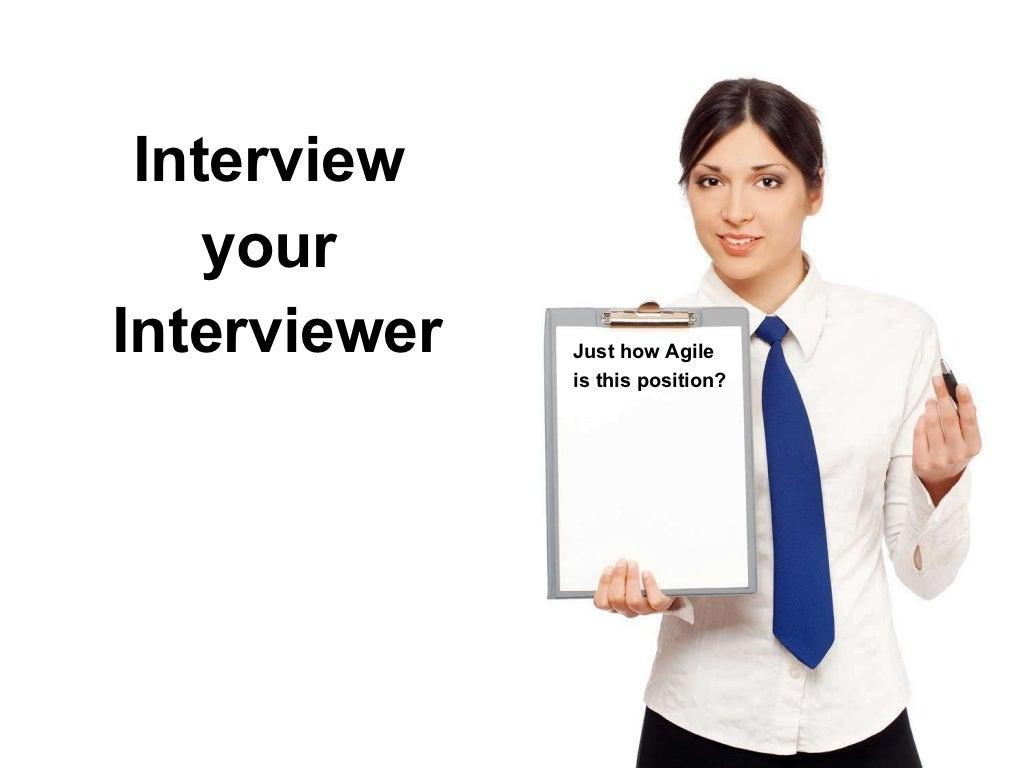 Interview your Interviewe…