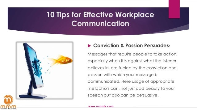 10 tips for effective written communication Effective email writing isn't difficult once you know how to reach your audience use the professional email communication tips in this tutorial to write more effective emails for additional information on how to write a persuasive email, study:.