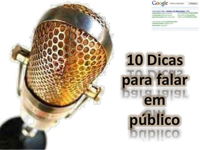10 Dicas para falar    em  público
