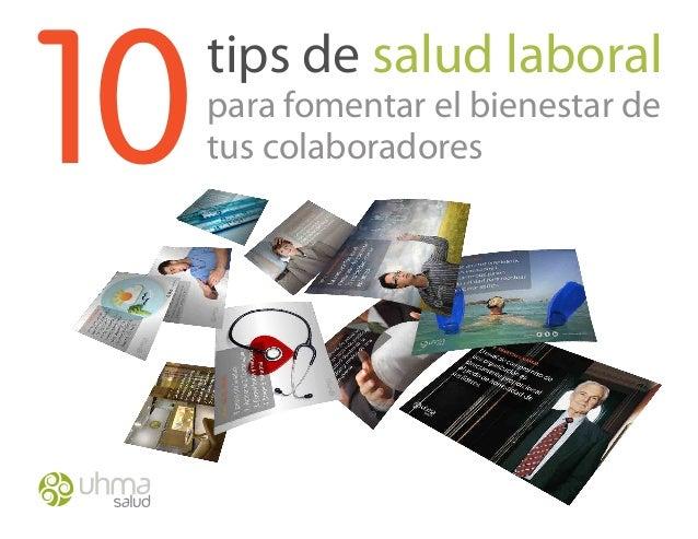 10tips de salud laboralpara fomentar el bienestar detus colaboradores