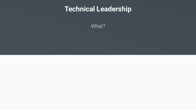 10 tips to become an awesome Technical Lead v2 (Devoxx PL) Slide 3
