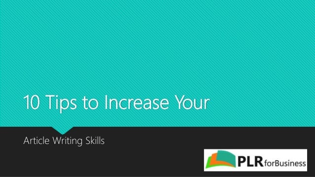 10 tips to increase your article writing skills