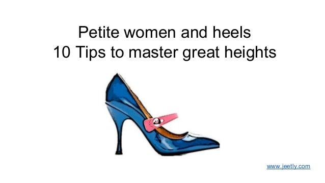 Petite women and heels 10 Tips to master great heights  www.jeetly.com