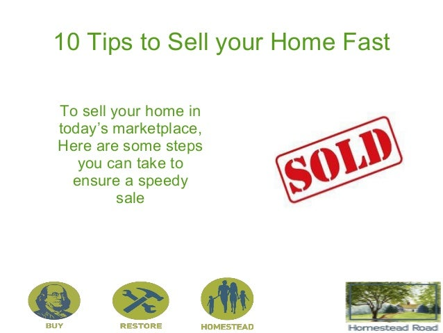 10 Tips To Sell Your Home Faster Selling Your Home Tips on home security tips, home design tips, home business tips, home packing tips, home inspection tips,