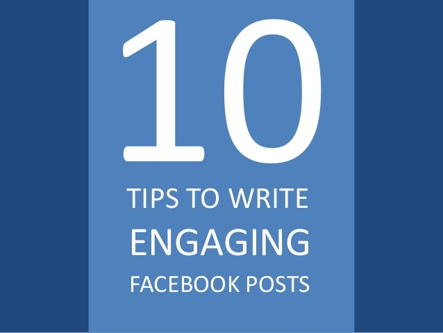 A strategy for writing posts in facebook