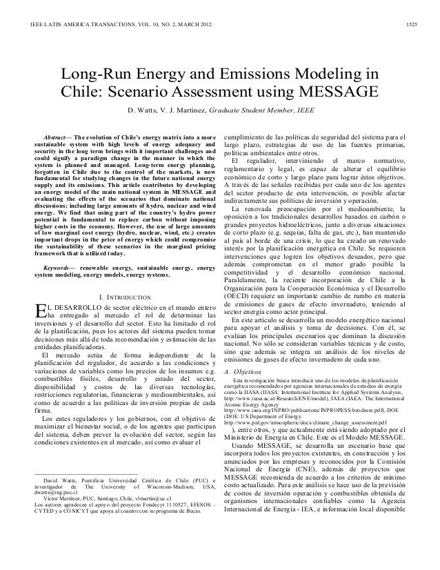 Abstract— The evolution of Chile's energy matrix into a more sustainable system with high levels of energy adequacy and se...