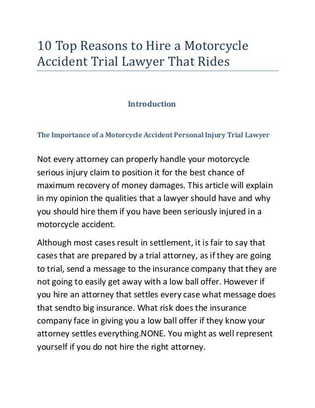 10 Top Reasons to Hire a MotorcycleAccident Trial Lawyer That Rides                          IntroductionThe Importance of...
