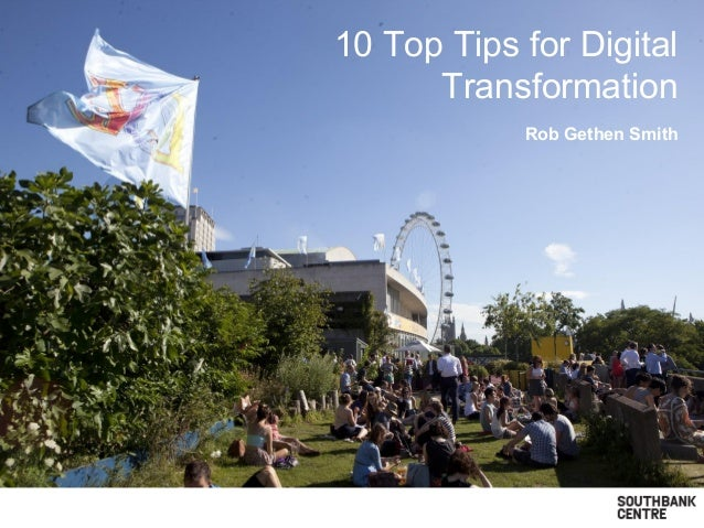 10 Top Tips for Digital Transformation Rob Gethen Smith