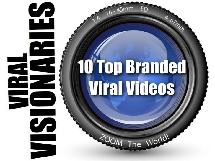VIRAL VISIONARIES                       10 Top Branded Viral VideosWhat makes a video go viral? Some would say it can't be...