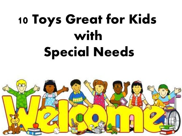 10 Toys Great for Kids with Special Needs