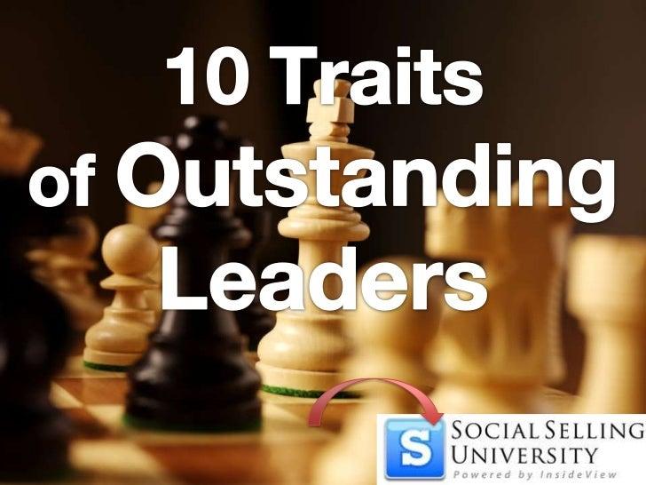 10Traitsof OutstandingLeaders<br />