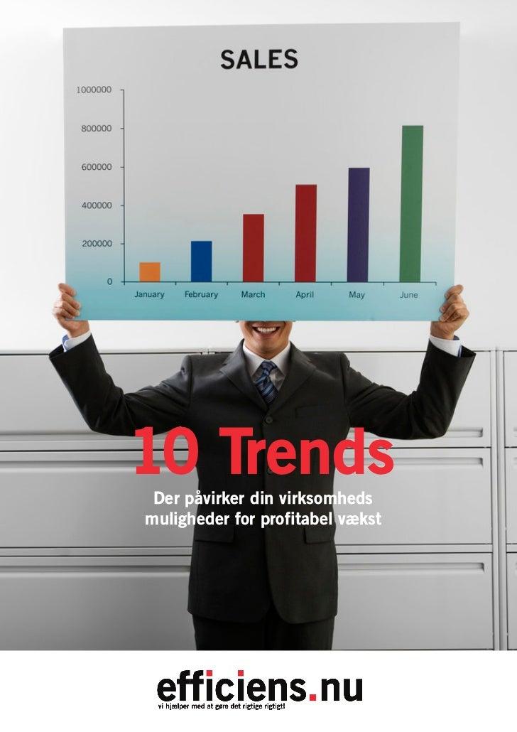 10 Trends Der påvirker din virksomhedsmuligheder for profitabel vækst