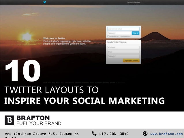 10TWITTER LAYOUTS TOINSPIRE YOUR SOCIAL MARKETING