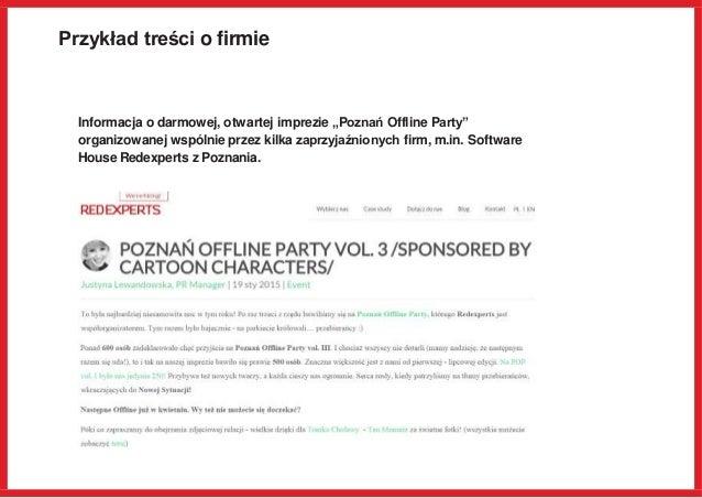 """Przykład treści o firmie Informacja o darmowej, otwartej imprezie """"Poznań Offline Party"""" organizowanej wspólnie przez kilk..."""
