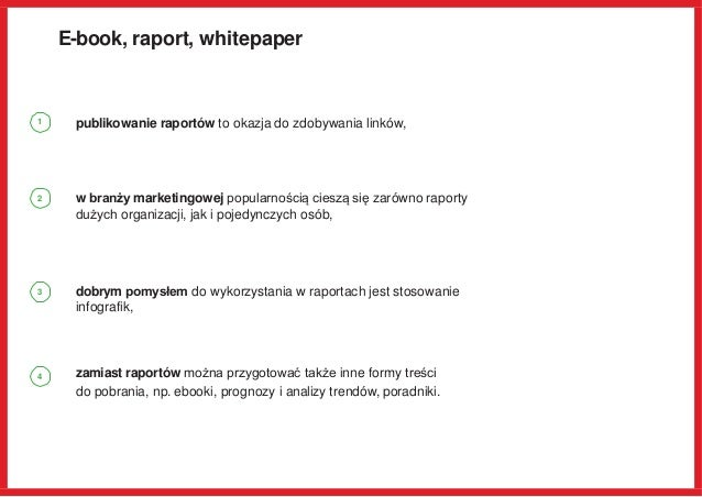 E-book, raport, whitepaper publikowanie raportów to okazja do zdobywania linków, w branży marketingowej popularnością cies...