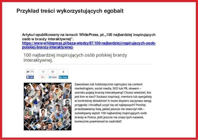 """Przykład treści wykorzystujących egobait Artykuł opublikowany na łamach WhitePress, pt.""""100 najbardziej inspirujących osób..."""