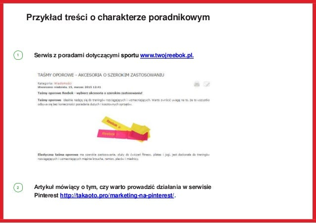 Przykład treści o charakterze poradnikowym Serwis z poradami dotyczącymi sportu www.twojreebok.pl. Artykuł mówiący o tym, ...