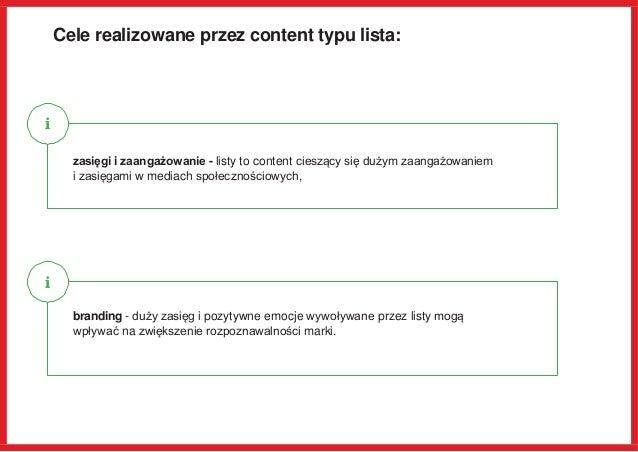 Cele realizowane przez content typu lista: zasięgi i zaangażowanie - listy to content cieszący się dużym zaangażowaniem i ...