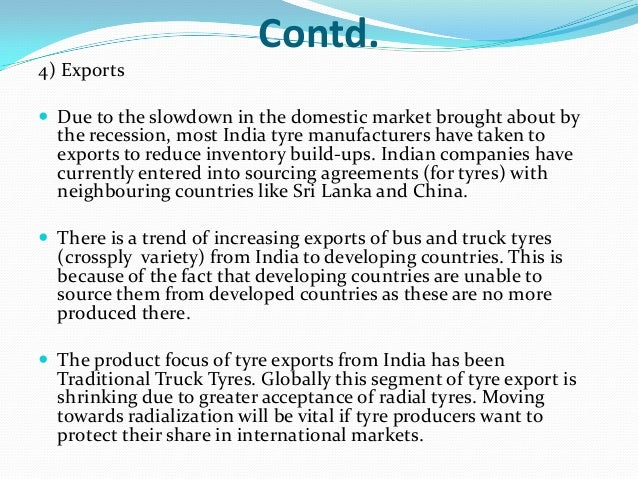 indian tyre industry swot analysis Opportunities in the swot analysis of apollo tyres ltd : growing four wheeler industry in india: four wheeler industry in india is growing continuously and has shown growth of 4% cagr from the period of 2015-18.