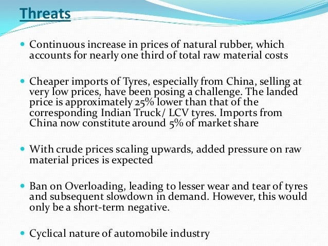 pest analysis of tyre industry Sharing the role as the leading market share in the tyre industry with bridgestone 41 situational analysis (pestle) 50 differential advantages.