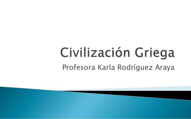 Profesora Karla Rodríguez Araya