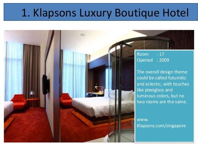 10 unique boutique hotels in singpapore for Unusual boutique hotels