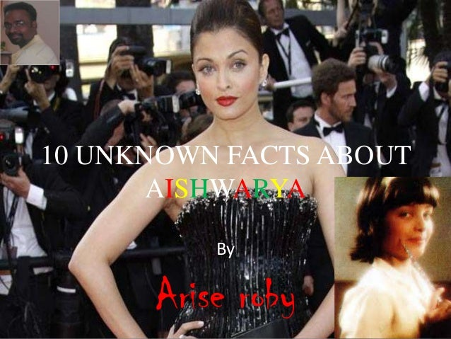 10 UNKNOWN FACTS ABOUT AISHWARYA By  Arise roby