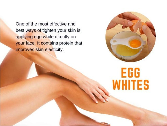 Skin Tightening - 10 Useful Home Remedies