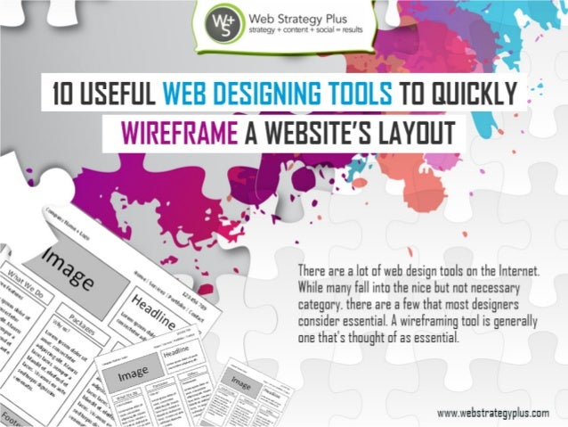 10 useful web designing tools to quickly wire frame a website's layout