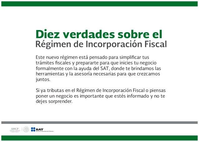 Diez verdades del Régimen de Incorporación Fiscal Slide 2