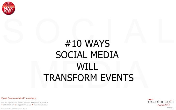 #10 WAYS  SOCIAL MEDIA  WILL  TRANSFORM EVENTS