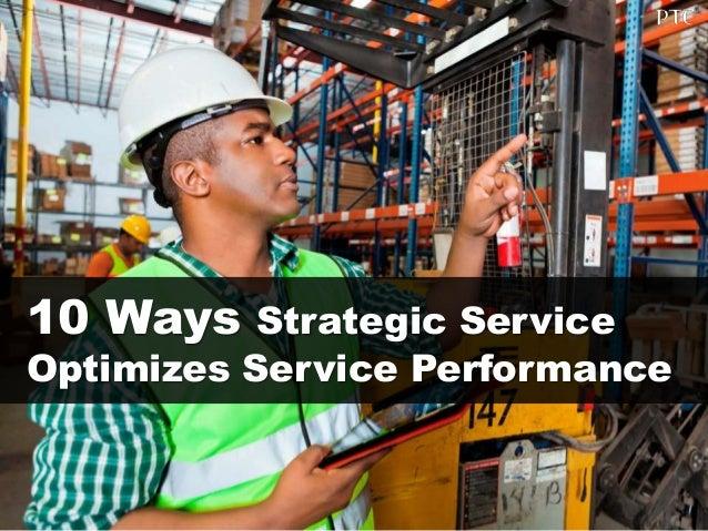 10 Ways Strategic Service Optimizes Service Performance