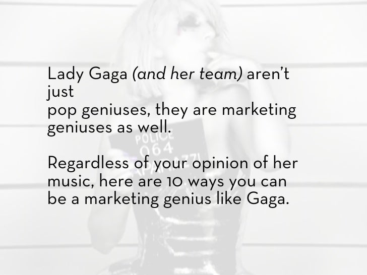 Marketing Genius: Lady Gaga Slide 3