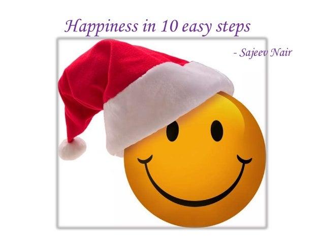 Happiness in 10 easy steps - Sajeev Nair