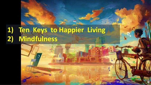10 Keys to Happiness and mindfullness Slide 2