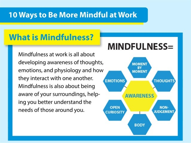 10 Ways to Be More Mindful at Work Slide 2