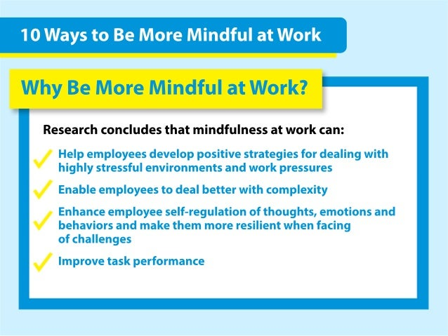 10 Ways to Be More Mindful at Work Slide 3