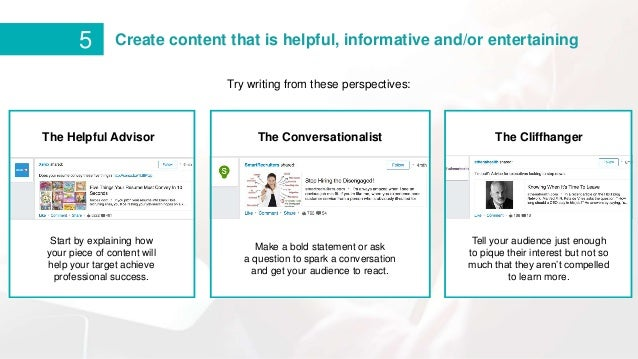 The Helpful Advisor The Conversationalist The Cliffhanger Start by explaining how your piece of content will help your tar...