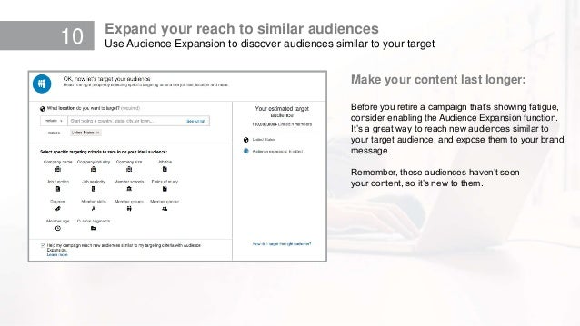 10 Expand your reach to similar audiences Use Audience Expansion to discover audiences similar to your target Make your co...