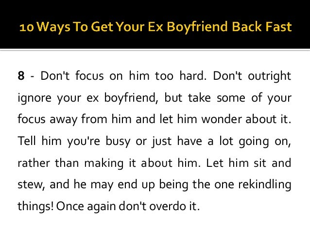 10 Ways To Get Your Ex Boyfriend Back Fast
