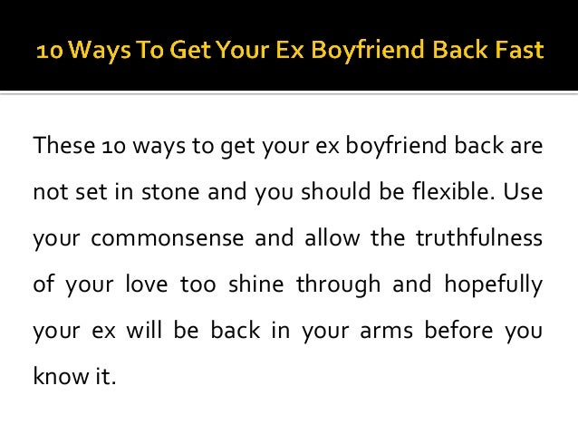 Get Back With Your Ex Boyfriend