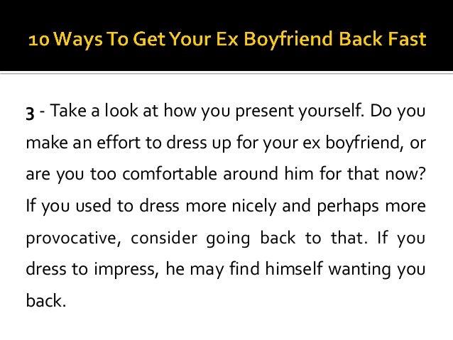How to get back ur ex boyfriend